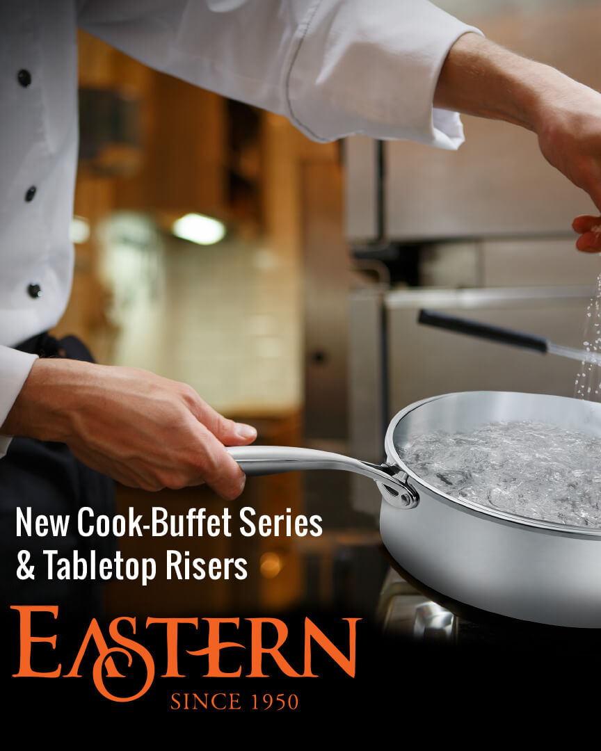 Eastern – New Cook Buffet Series & Tabletop Risers