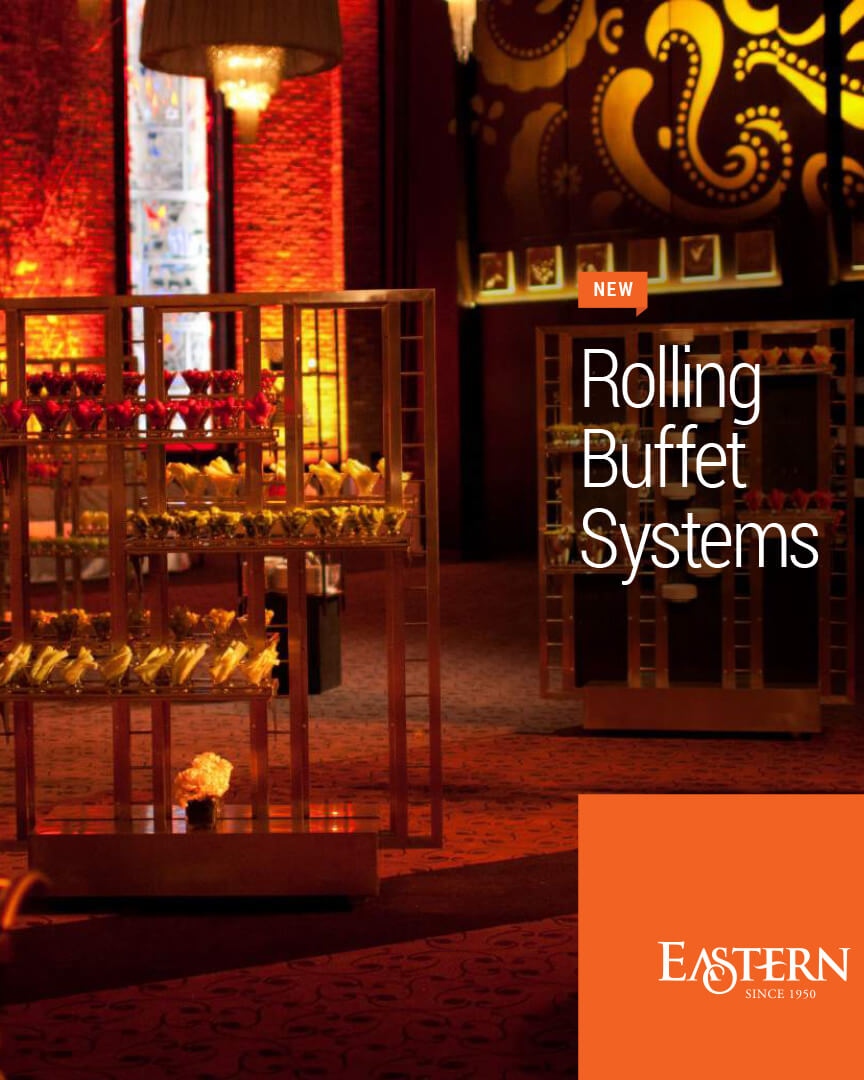 Eastern – Rolling Buffet Systems